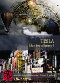Tesla: mundos alternos I