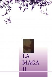 LA MAGA (II)