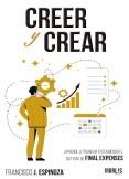 Creer y crear, aprende a triunfar entendiendo el sistema de Final Expenses