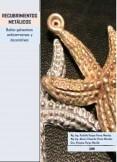 Recubrimientos Metálicos (cobreados, dorados, plateados, zincados, cromados, niquelados)