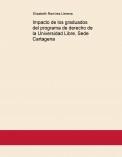 Impacto de los graduados del programa de derecho de la Universidad Libre, Sede Cartagena