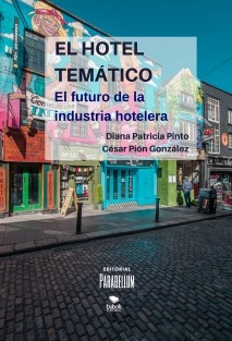 EL HOTEL TEMÁTICO: EL FUTURO DE LA INDUSTRIA HOTELERA