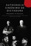 Autocracia Sinónimo de Dictadura
