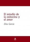 El estudio de la oxitocina y el amor