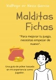Malditas Fichas - Guía De Póker