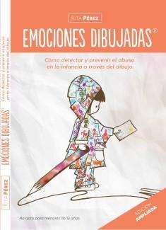 EMOCIONES DIBUJADAS: Como detectar y prevenir el abuso infantil a través del dibujo