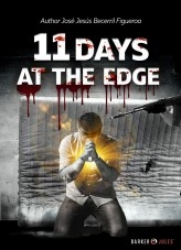 Libro 11 DAYS AT THE EDGE, autor JBecerril