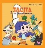 Libro Tacita y los Superalimentos, autor Angela Boj Perez