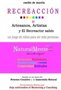 RECREACCIÓN 4, Artesanos, Artistas y El Recreactor sabio