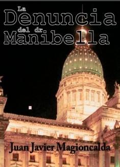 La denuncia del doctor Manibella