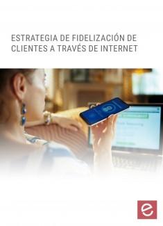 Estrategias de fidelización de clientes a través de internet