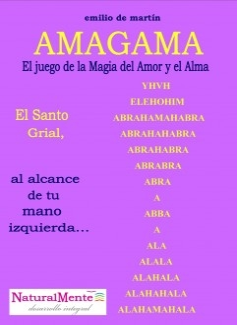 AMAGAMA, El Juego de la Magia del Amor y el Alma