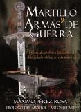 MARTILLO Y ARMAS DE GUERRA
