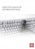 Aspectos legales en entornos digitales