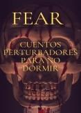 Fear Cuentos perturbadores de terror