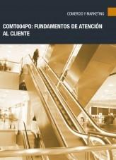 Libro COMT004PO - Fundamentos de Atención al Cliente, autor Editorial Elearning