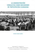 Libro La administración consultiva como mecanismo de participación política, autor EDITORIALCEPC