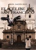 EL CÉLIBE DE SAN FRANCISCO