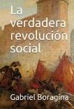 La verdadera revolución social