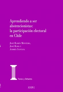 Aprendiendo a ser abstencionistas. La participación electoral en Chile