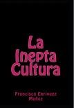La Inepta Cultura