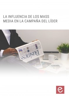 Influencia de los MASS Media en la campaña del líder