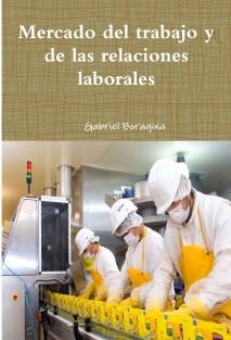 Mercado del trabajo y de las relaciones laborales