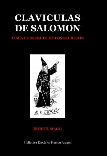 Clavículas de Salomón o sea el secreto de los secretos