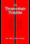 La Parapsicología Prohibida