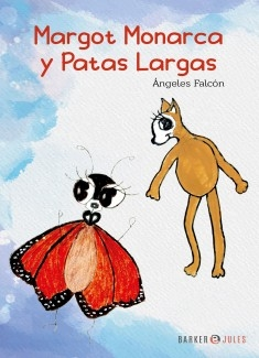 Margot Monarca y Patas Largas
