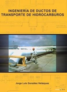 Ingeniería de Ductos de Transporte de Hidrocarburos