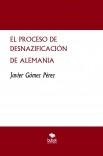 EL PROCESO DE DESNAZIFICACIÓN DE ALEMANIA