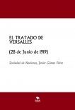EL TRATADO DE VERSALLES (28 de Junio de 1919)
