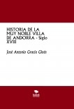 HISTORIA DE LA MUY NOBLE VILLA DE ANDORRA - Siglo XVIII