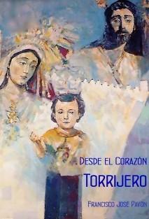 DESDE EL CORAZÓN TORRIJERO