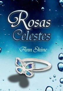 ROSAS CELESTES