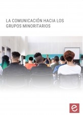 Libro La comunicación hacia grupos minoritarios, autor Editorial Elearning