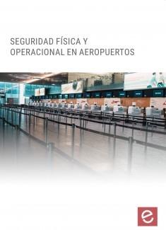 Seguridad Física y Operacional en Aeropuertos