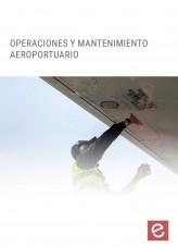 Libro Operaciones y mantenimiento aeroportuario, autor Editorial Elearning
