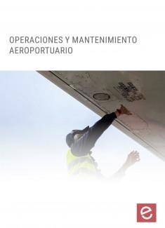 Operaciones y mantenimiento aeroportuario