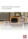 Uso político de la TV y de la radio