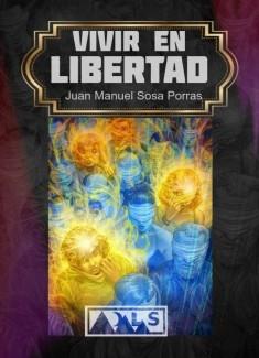Vivir en Libertad1