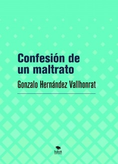Confesión de un maltrato