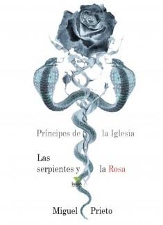 Príncipes de la Iglesia -Las serpientes y la rosa-