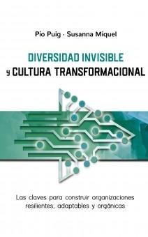 DIVERSIDAD INVISIBLE Y CULTURA TRANSFORMACIONAL