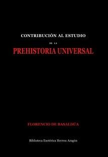 Contribución al estudio de la Prehistoria Universal