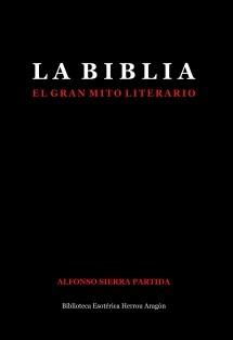 La Biblia, El Gran Mito Literario