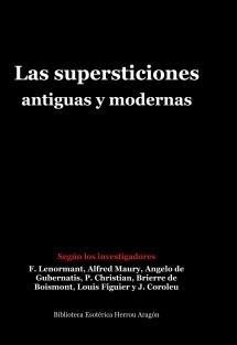 Las supersticiones antiguas y modernas