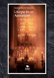 Liturgia en un Apocalipsis