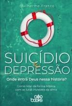 Libro Suicídio e depressão: Onde entra Deus nessa história?, autor GodBooks